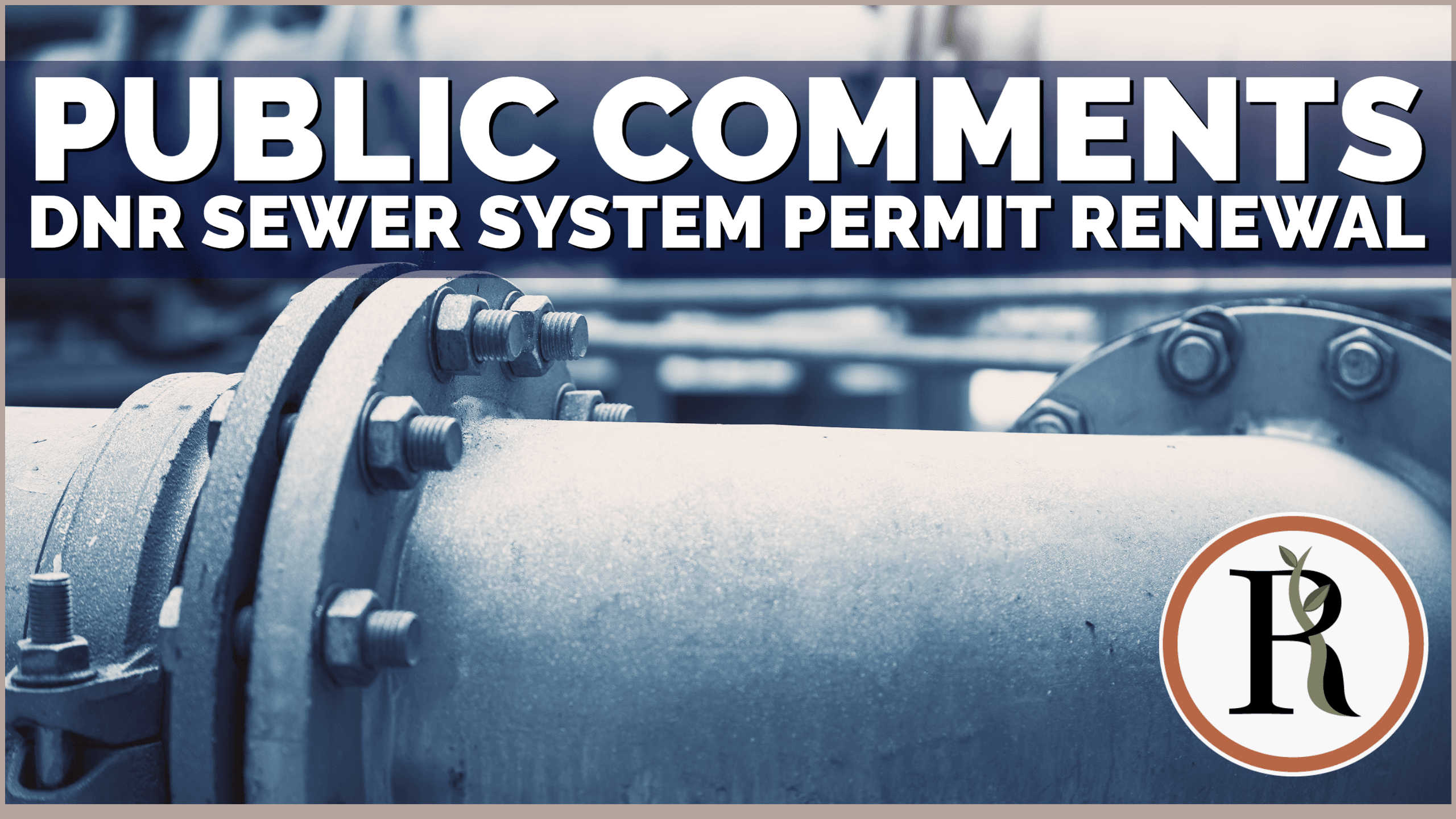 Comment on DNR Sewer System Permit Renewal